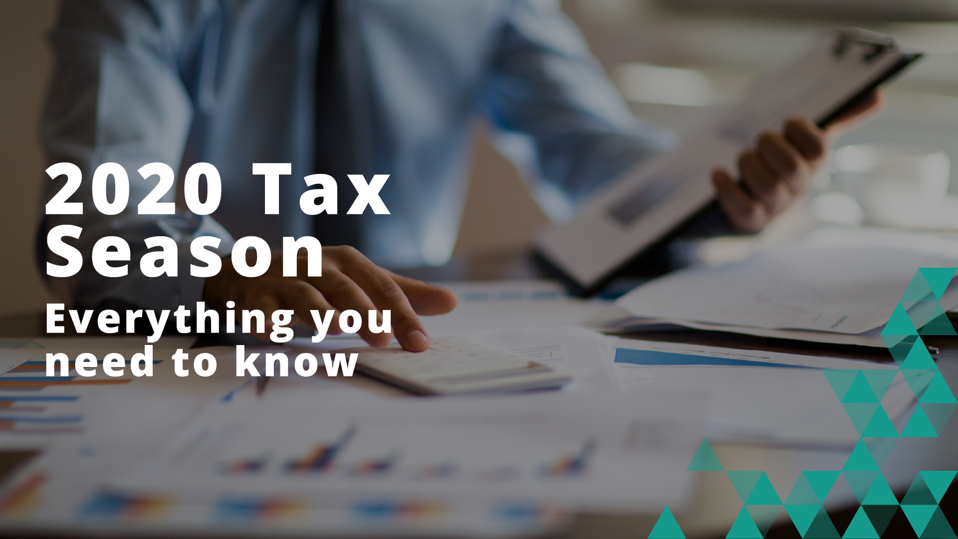 2020 Tax Season—Everything you need to know