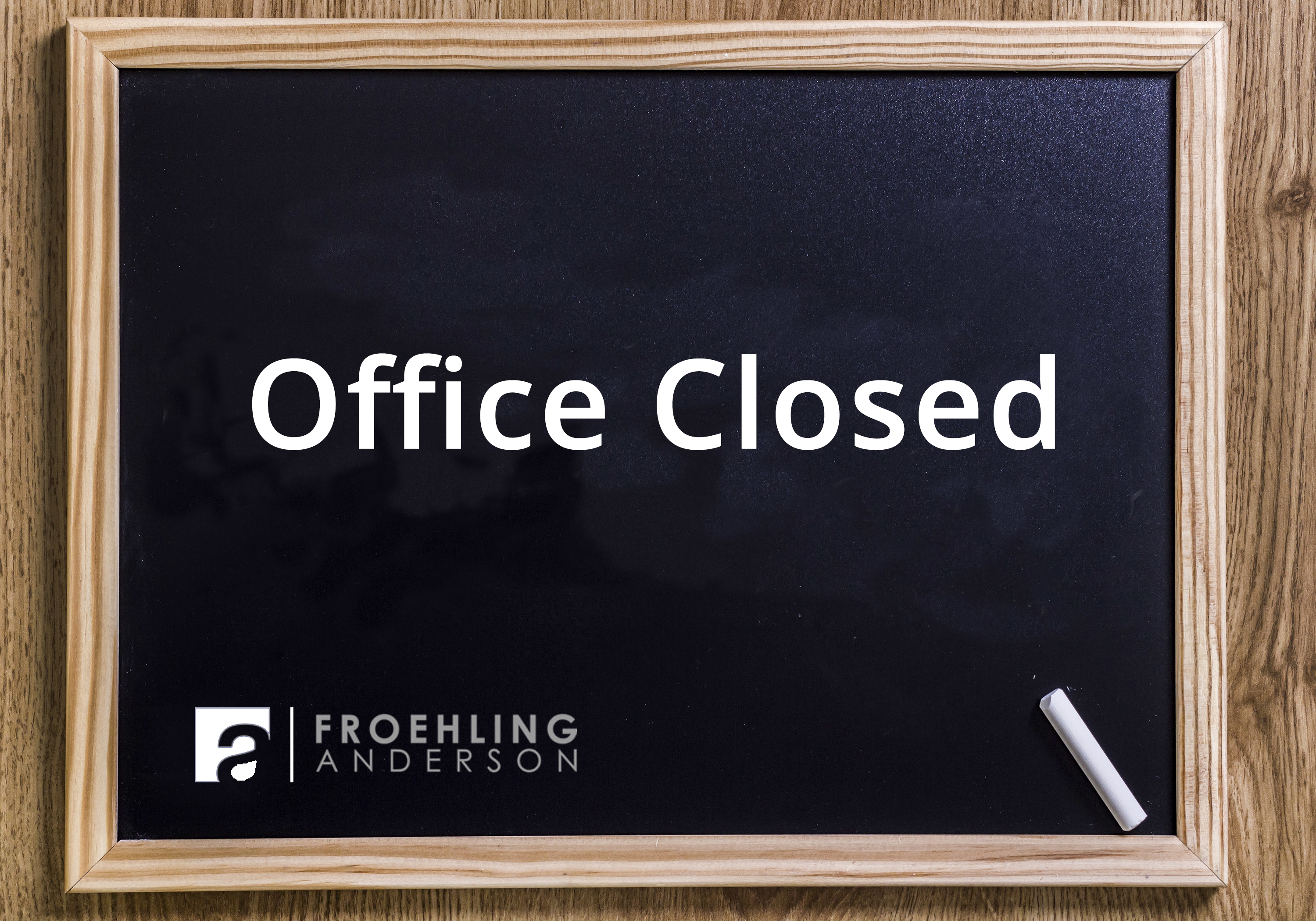 Office Closed chalkboard sign