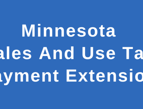 Sales Tax Payment Extension for Identified Minnesota Businesses