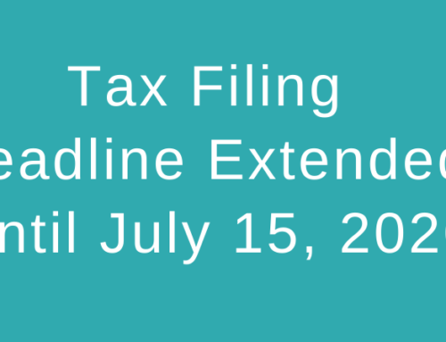 Tax Deadline is Extended until July 15, 2020