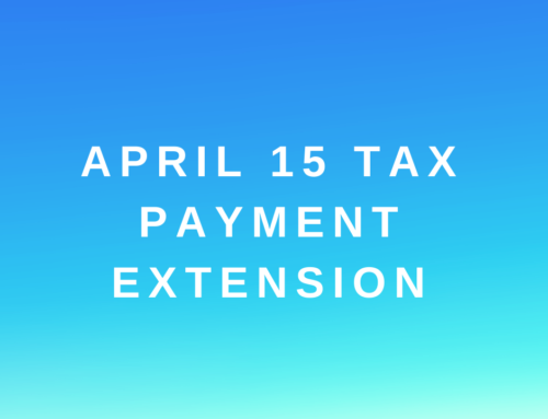 April 15 Tax Payment and Deadline Extension